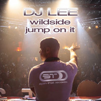DJ Lee - Wildside / Jump On It