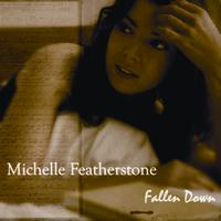 Michelle Featherstone - Fallen Down