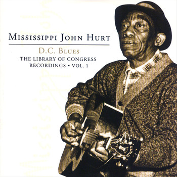 Mississippi John Hurt - The Library Of Congress Recordings Vol. 1