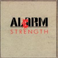 The Alarm - Strength [1985-1986] Remastered