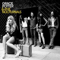 Grace Potter and the Nocturnals - Grace Potter & The Nocturnals