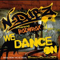 N-Dubz - We Dance On