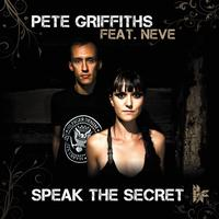 Pete Griffiths - Speak The Secret