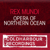 Rex Mundi - Opera Of Northern Ocean