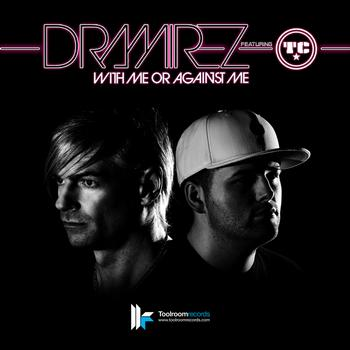 D Ramirez - With Me Or Against Me