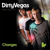 Dirty Vegas - Changes