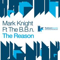 Mark Knight - The Reason