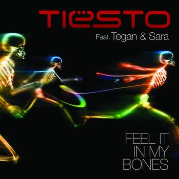 Tiësto feat.Tegan and Sara - Feel It In My Bones