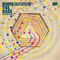 Bomb The Bass - Back To Light - The FM Radio Gods Remix Collection