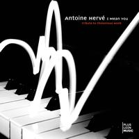Antoine Hervé - I Mean You (Tribute to Thelonius Monk) [Live]