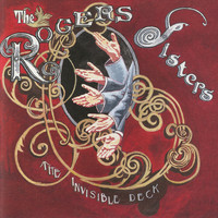 The Rogers Sisters - The Invisible Deck