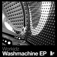 Workidz - Washmachine EP