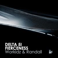 Workidz - Delta 51 / Fierceness