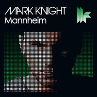 Mark Knight - Mannheim