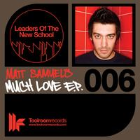 Matt Samuels - Much Love EP
