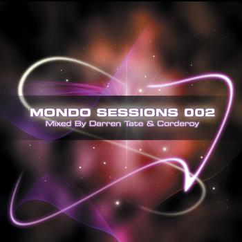 Darren Tate & Corderoy - The Mondo Sessions 002