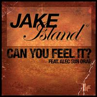 Jake Island - Can You Feel It? (Remixes)