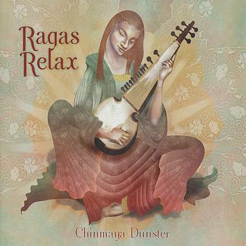 Chinmaya Dunster - Ragas Relax