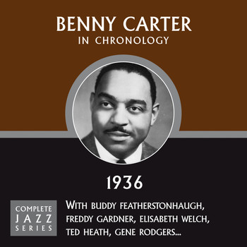 Benny Carter - Complete Jazz Series 1936