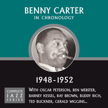 Benny Carter - Complete Jazz Series 1948 - 1952