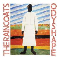 The Raincoats - Odyshape