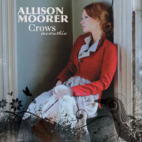 Allison Moorer - Crows Acoustic