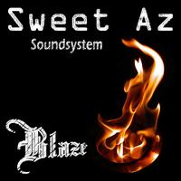 Sweet Az Soundsystem - Blaze - Single