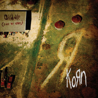 Korn - Oildale [Leave Me Alone]