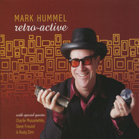 Mark Hummel - Retro-Active