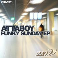 Attaboy - Funky Sunday - EP