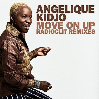 Angelique Kidjo - Move On Up (Radioclit Remixes)