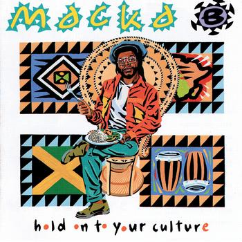 Macka B - Hold On To Your Culture