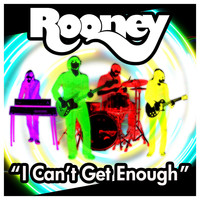 Rooney - I Can't Get Enough [Single]