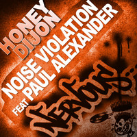 Honey Dijon - Noise Violation feat Paul Alexander