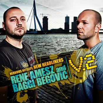 Rene Amesz & Baggi Begovic - Nervous Nitelife: New Headliners V.2