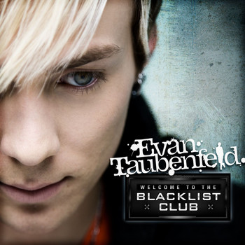 Evan Taubenfeld - Welcome To The Blacklist Club