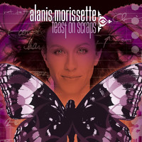 Alanis Morissette - Feast On Scraps