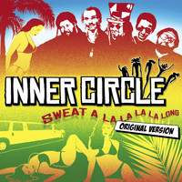 Inner Circle - Sweat [A La La La La Long]