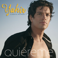 Yahir - Quiéreme - Elemental Reloaded