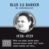 Blue Lu Barker - Complete Jazz Series 1938 - 1939