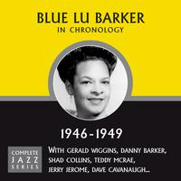 Blue Lu Barker - Complete Jazz Series 1946 - 1949