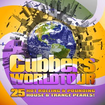 Various Artists - Clubbers Worldtour, Vol.1 (25 Tracks, the Best In House and Trance)