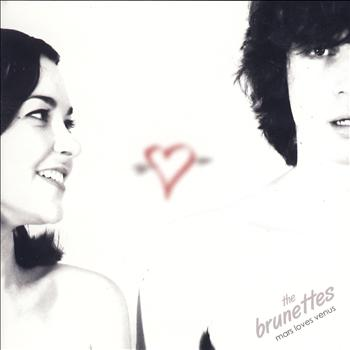 The Brunettes - Mars Loves Venus