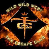 The Escape Club - Wild Wild West
