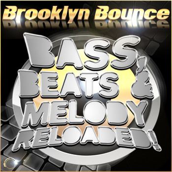 Brooklyn Bounce - Bass, Beats & Melody Reloaded! (Main Bundle)