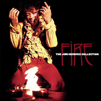 Jimi Hendrix - Fire: The Jimi Hendrix Collection