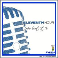 Eleventh Hour - How Sweet It Is