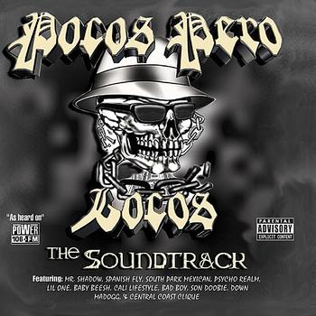 Pocos Pero Locos - The Soundtrack (Explicit)