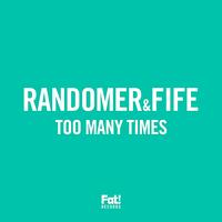 Randomer - Too Many Times