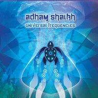 Adham Shaikh - Universal Frequencies